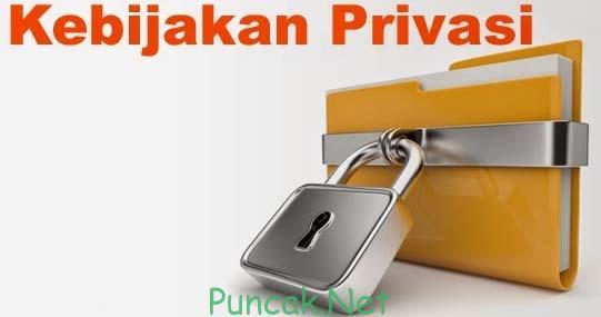 Kebijakan Privasi puncak.net